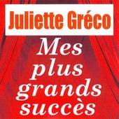 Play & Download Mes plus grands succès by Juliette Greco | Napster