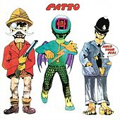 Play & Download Hold Your Fire by Patto | Napster