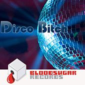 Disco Bitch by Various Artists