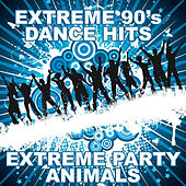 Extreme 90's Dance Hits by Extreme Party Animals