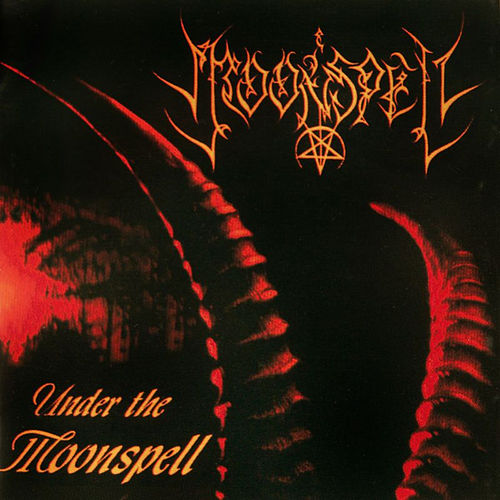 Play & Download Under the Moonspell by Moonspell | Napster