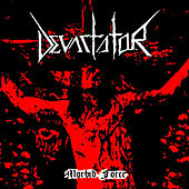 Morbid Force by Devastator