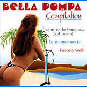 Play & Download Bella pompa compilation by Various Artists | Napster