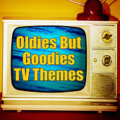 Play & Download Oldies But Goodies TV Themes by The TV Theme Players | Napster