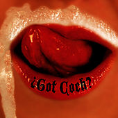 Play & Download Got Cock? by Revolting Cocks | Napster