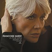 Play & Download La Pluie Sans Parapluie by Francoise Hardy | Napster