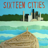 Sixteen Cities by Sixteen Cities
