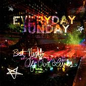Play & Download Best Night Of Our Lives by Everyday Sunday | Napster