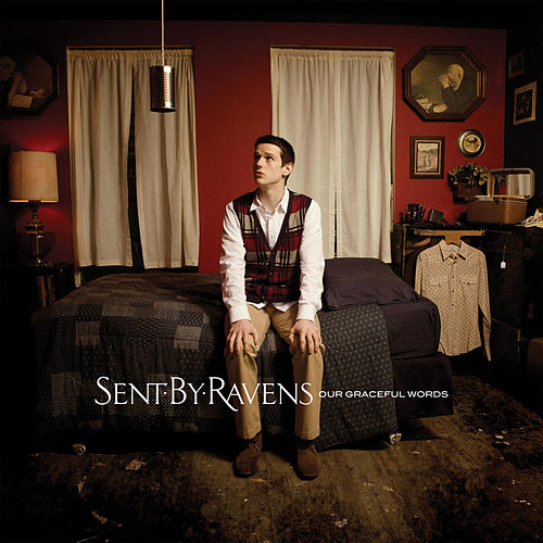 Play & Download Our Graceful Words by Sent By Ravens | Napster