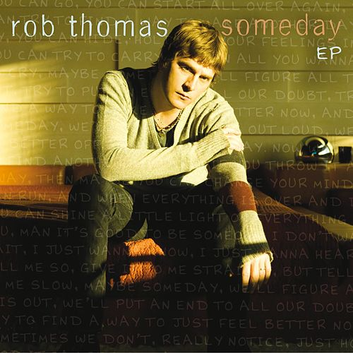 Someday by Rob Thomas