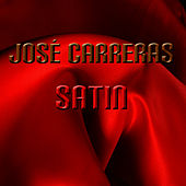 Play & Download Satin by Jose Carreras | Napster