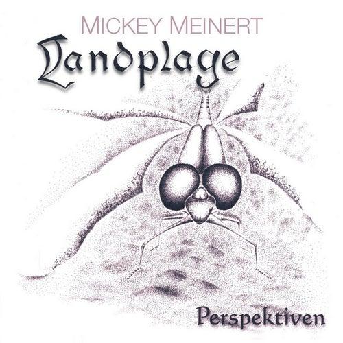 Landplage (Perspektiven) by Mickey Meinert