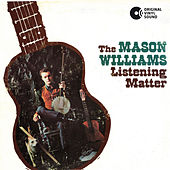 Play & Download The Listening Matter by Mason Williams | Napster