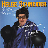 Play & Download Es rappelt im Karton by Helge Schneider | Napster