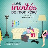 Les Invités de mon père by Béatrice Thiriet