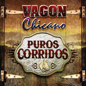 Play & Download Puros Corridos by Vagon Chicano | Napster