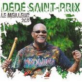 Le meilleur de Dédé Saint-Prix (Double album) by Dédé Saint-Prix