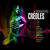 Play & Download Vibrations Créoles by Various Artists | Napster