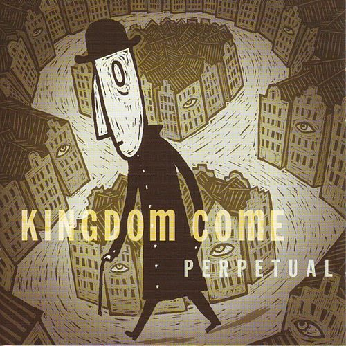 Play & Download Perpetual by Kingdom Come | Napster