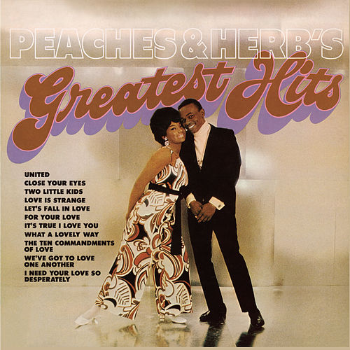 Peaches & Herb's Greatest Hits by Peaches & Herb