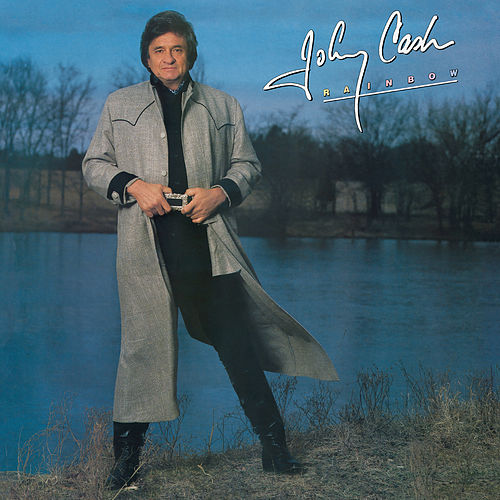 Play & Download Rainbow by Johnny Cash | Napster