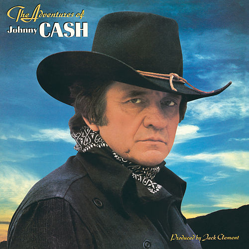 Adventures Of Johnny Cash by Johnny Cash