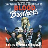 Blood Brothers (1995 London Cast Recording ) by Blood Brothers (1995 London Cast )