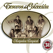 Play & Download Tesoros De Colección by Acapulco Tropical | Napster