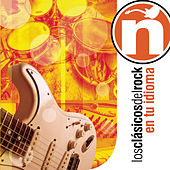 Play & Download Los Clásicos Del Rock En Tu Idioma by Various Artists | Napster