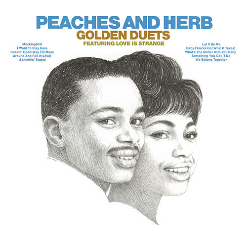 Play & Download Golden Duets (With Bonus Tracks) by Peaches & Herb | Napster