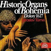 Play & Download Historic Organs of Bohemia I by Jaroslav Tuma | Napster