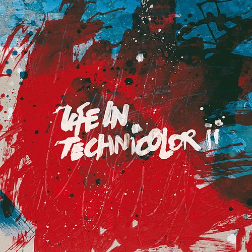 Life In Technicolor ii by Coldplay