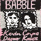 Play & Download Babble by Kevin Coyne | Napster