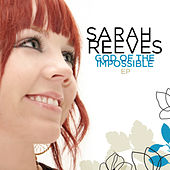 Play & Download God Of The Impossible - EP by Sarah Reeves | Napster