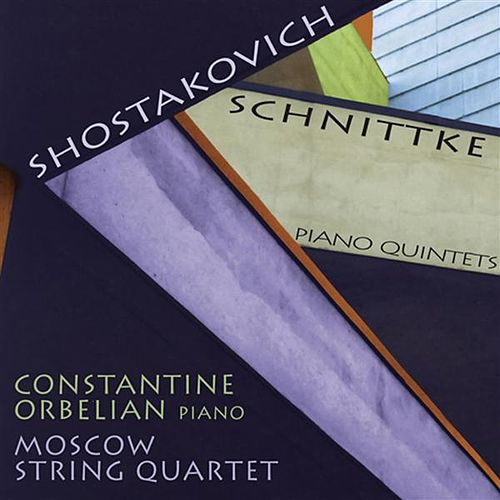Play & Download Shostakovich, D.: Piano Quintet / Schnittke, A.: Piano Quintet by Constantine Orbelian | Napster