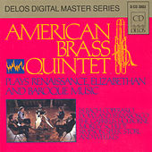 Play & Download Chamber Music (Brass Quintet) - Scheidt, S. / Ferrabosco Ii, A. / Morley, T. / Holborne, A. / Weelkes, T. / Simpson, T. by The American Brass Quintet | Napster
