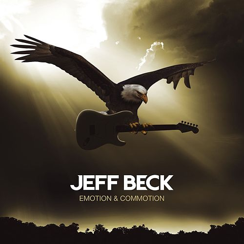 Play & Download Emotion & Commotion by Jeff Beck | Napster