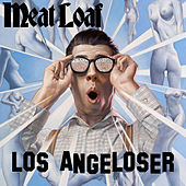 Play & Download Los Angeloser by Meat Loaf | Napster