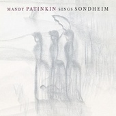Mandy Patinkin Sings Sondheim von Mandy Patinkin