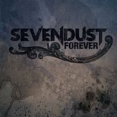 Play & Download Forever by Sevendust | Napster