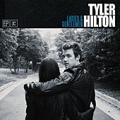 Play & Download Ladies And Gentlemen by Tyler Hilton | Napster