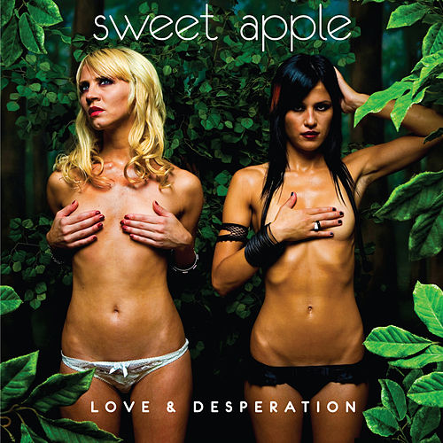 Love & Desperation by Sweet Apple