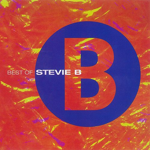 Play & Download Best Of Stevie B by Stevie B | Napster
