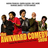 Play & Download The Awkward Comedy Show by Various Artists | Napster