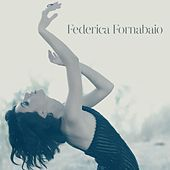 Play & Download Federica Fornabaio by Federica Fornabaio | Napster