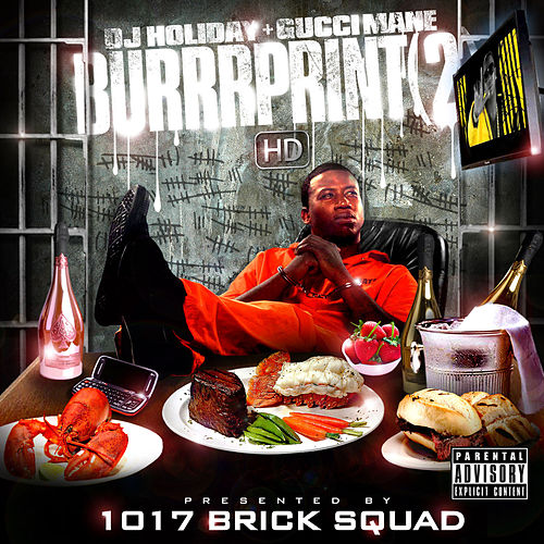 Play & Download Burrrprint [2] HD by Gucci Mane | Napster