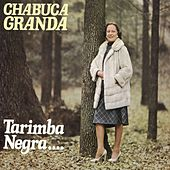 Play & Download Tarimba Negra by Chabuca Granda | Napster