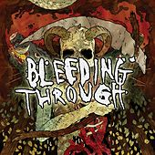 Bleeding Through by Bleeding Through