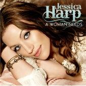 A Woman Needs von Jessica Harp