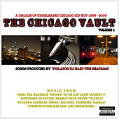 Play & Download The Chicago Vault Volume 1 by Various Artists | Napster